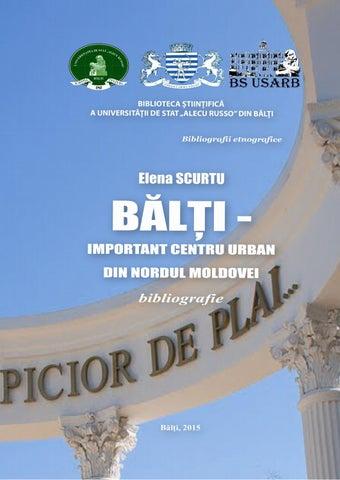 Bălţi Important Centru Urban Din Nordul Moldovei By Biblioteca