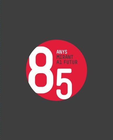85 anys mirant futur by COL·LEGI DE CENSORS JURATS DE COMPTES DE ... 01dacfbbf11
