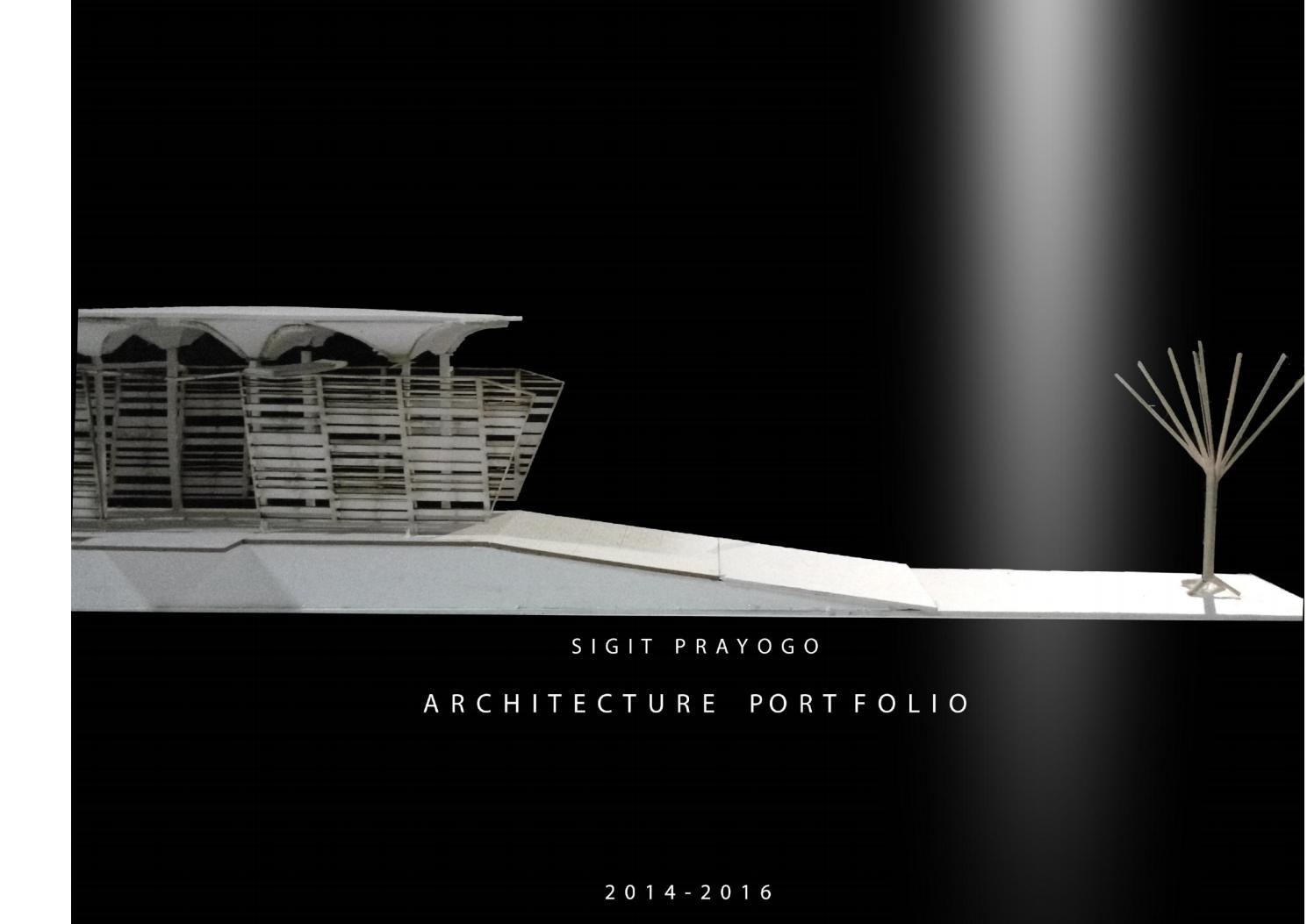 Sigit Prayogo Architecture Portfolio Internship By Sigit