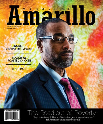 Amarillo Magazine | January 2017 By Amarillo Magazine   Issuu
