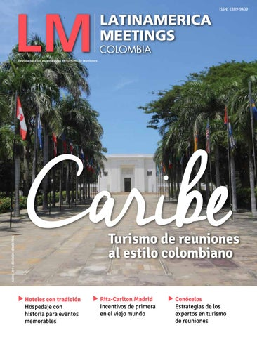 LM Colombia 2 by Latinamerica Meetings issuu