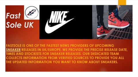 98f9776efa Fast Sole UK FASTSOLE IS ONE OF THE FASTEST NEWS PROVIDERS OF UPCOMING  SNEAKER RELEASES IN UK/EUROPE. WE PROVIDE THE PRECISE RELEASE DATE, TIMES  AND ...