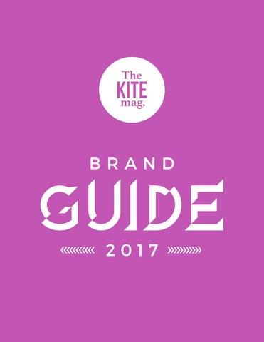 2ab23117cc563 TheKiteMag Brand Guide 2017 by TheKiteMag - issuu