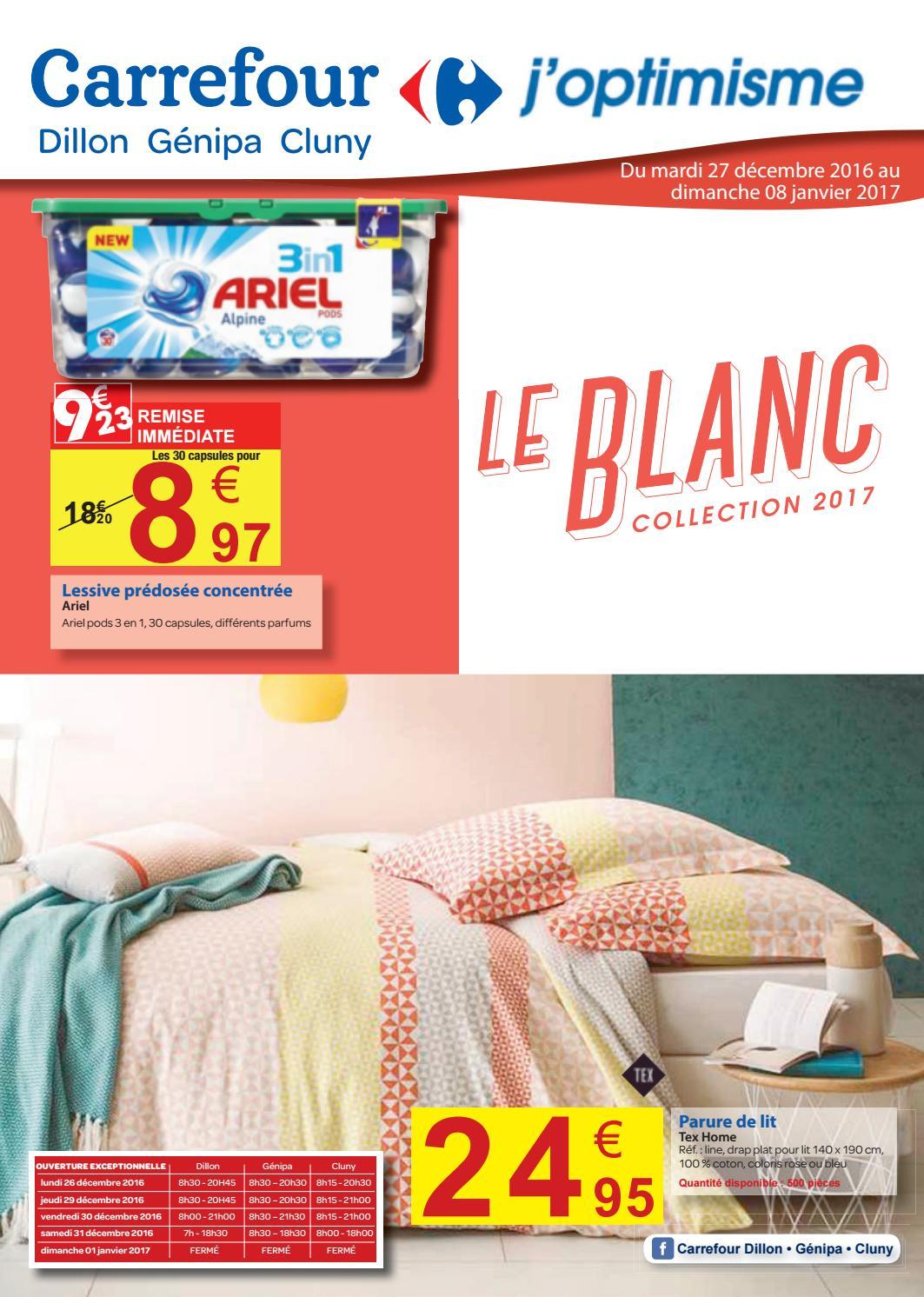 Carrefour Le Blanc Collection 2017 Du 27 D Cembre 2016 Au 08