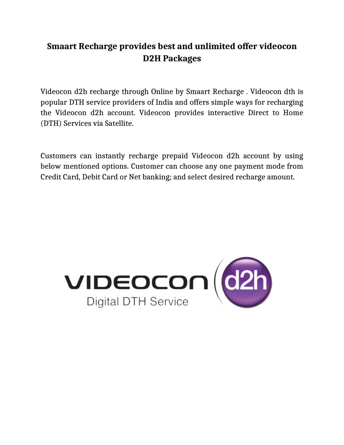 Smaart Recharge provides best and unlimited offer videocon