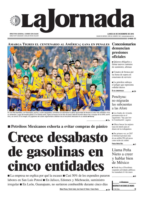 La Jornada, 12/26/2016 by La Jornada: DEMOS Desarrollo de Medios SA ...