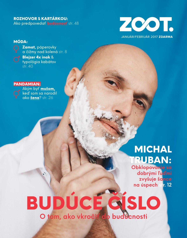 0dea740b6 JANUÁR, FEBRUÁR 2017 / Budúce číslo by ZOOT - issuu