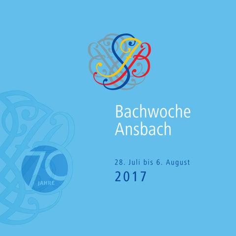 Bachwoche Ansbach 2017 Programm By Bachwoche Ansbach Issuu