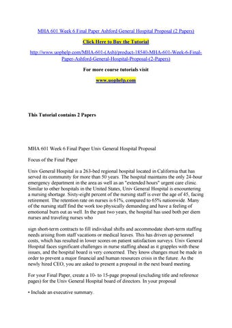 Mha 601 week 6 final paper ashford general hospital proposal (2