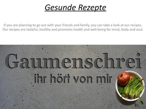 Gesunde Rezepte Gaumenschreide By Jenifer Mark Issuu