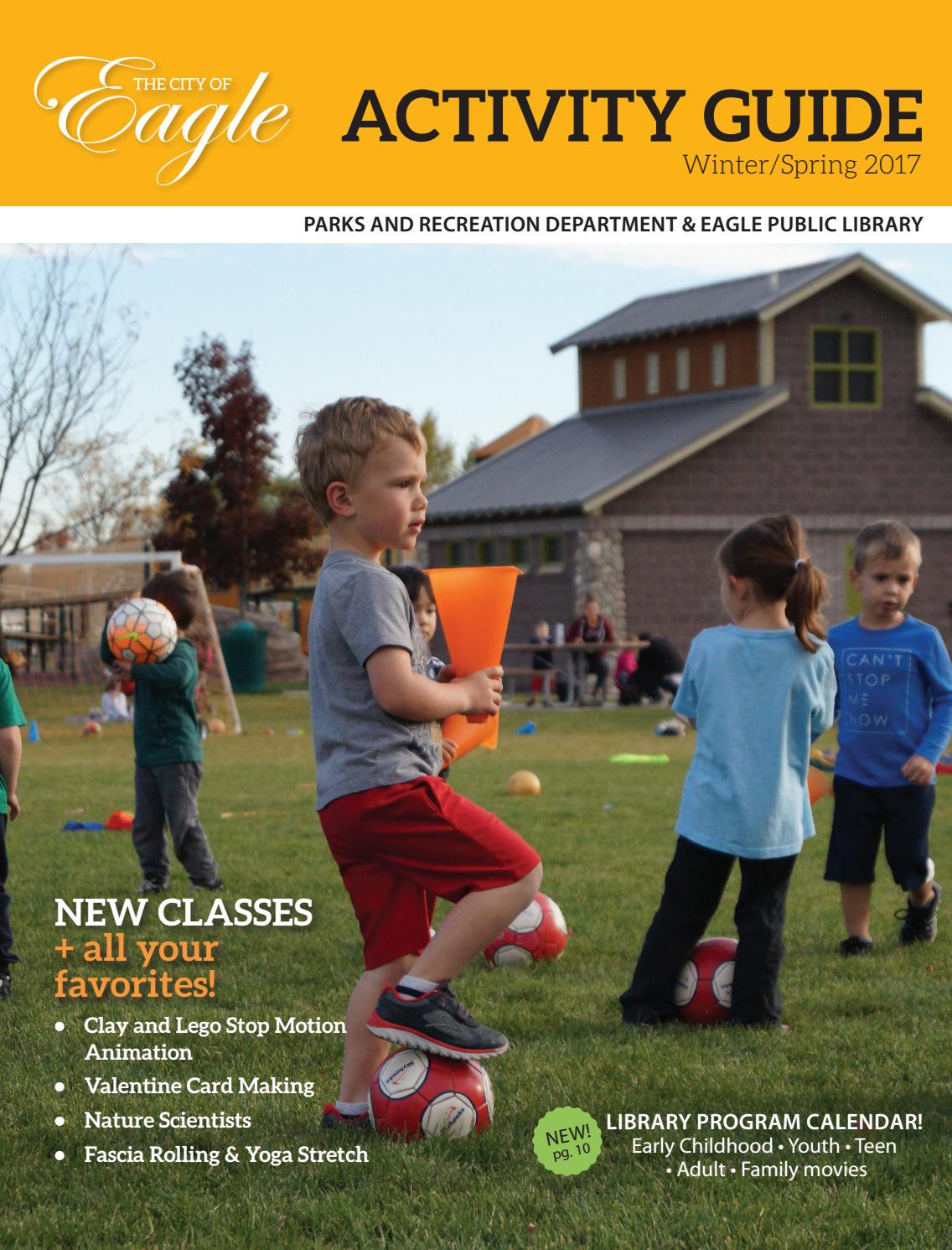Eagle Parks & Recreation 2017 Winter Activity Guide by City of Eagle Parks,  Pathways, Recreation - issuu