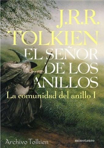 235713beaf19 02 J.R.R. Tolkien - La Comunidad del Anillo by Archivo Tolkien - issuu