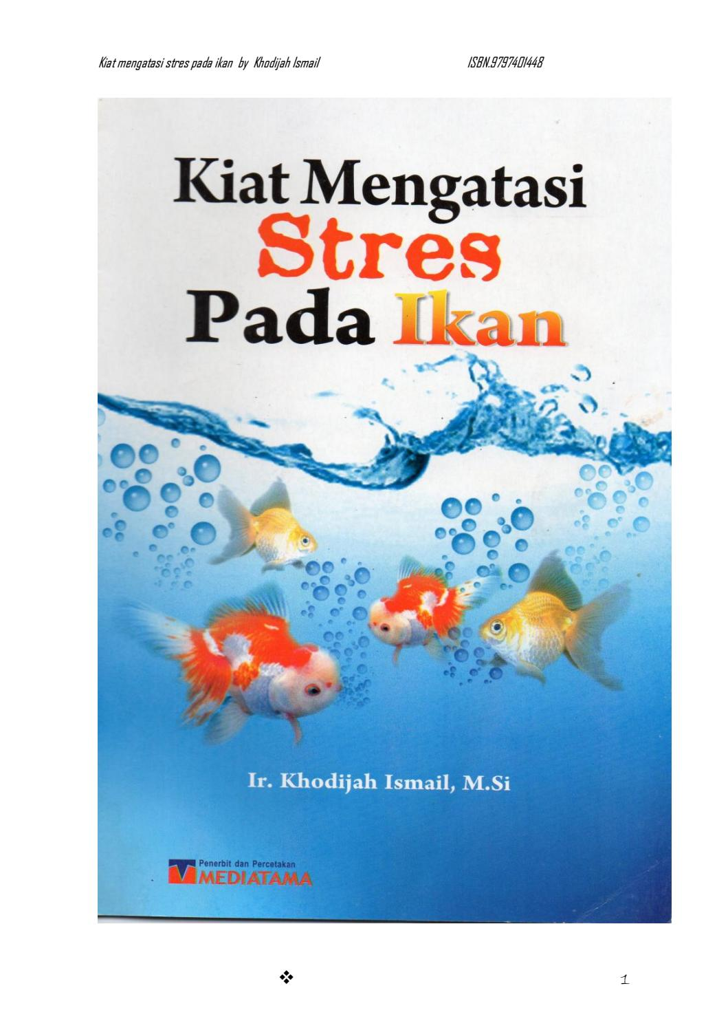 Stres Pada Ikan Stress In Fish By Khodijah Ismail Issuu