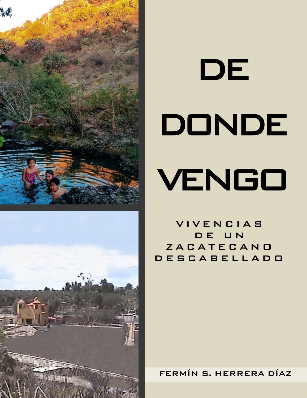 DE DONDE VENGO by Fermín Herrera Díaz - issuu