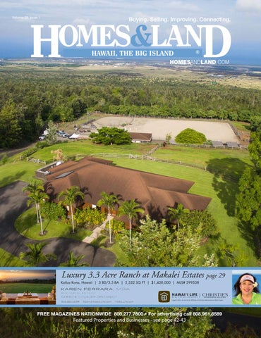 Vol  28, Issue 1 Homes & Land Hawaii, the Big Island by