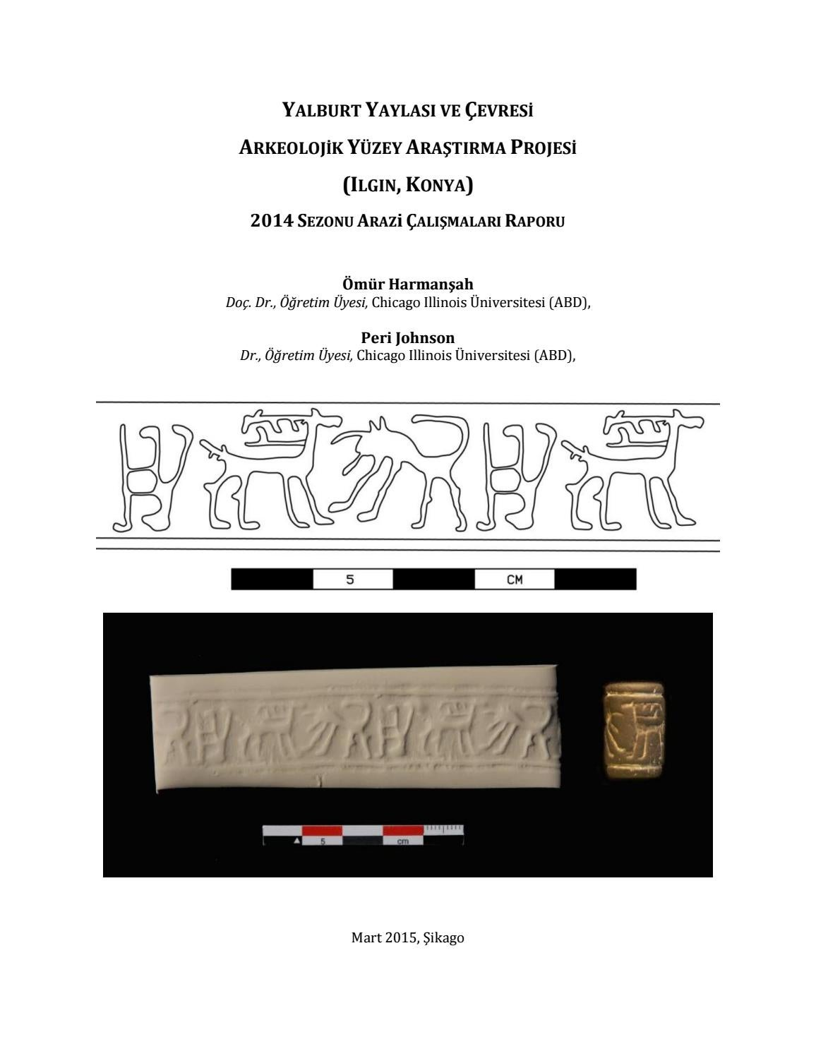 Yalburt Yaylasi Archaeological Survey Project Ilgin Konya 2014