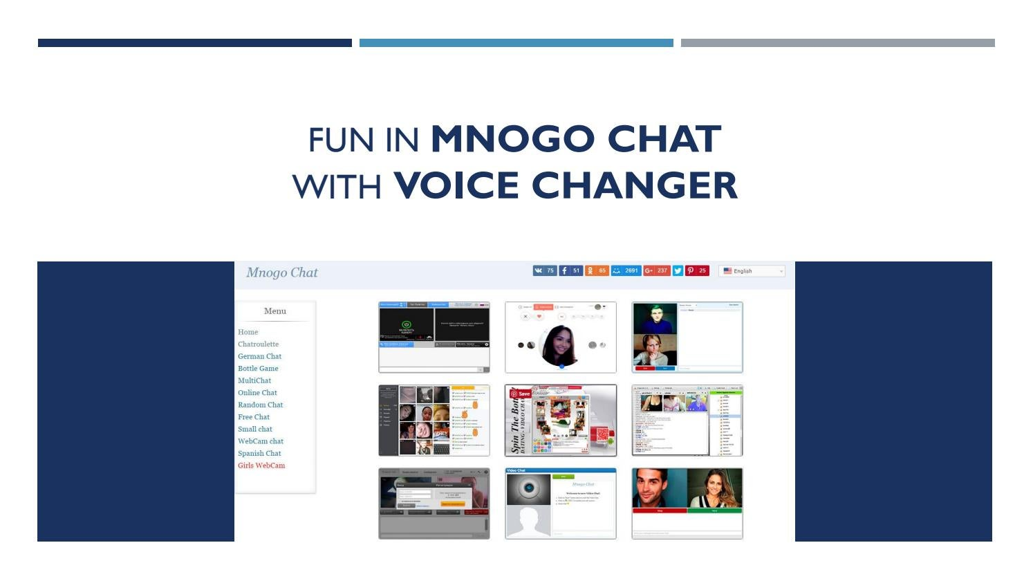 Fun in Mnogo Chat with Voice Changer by Audio4fun - issuu