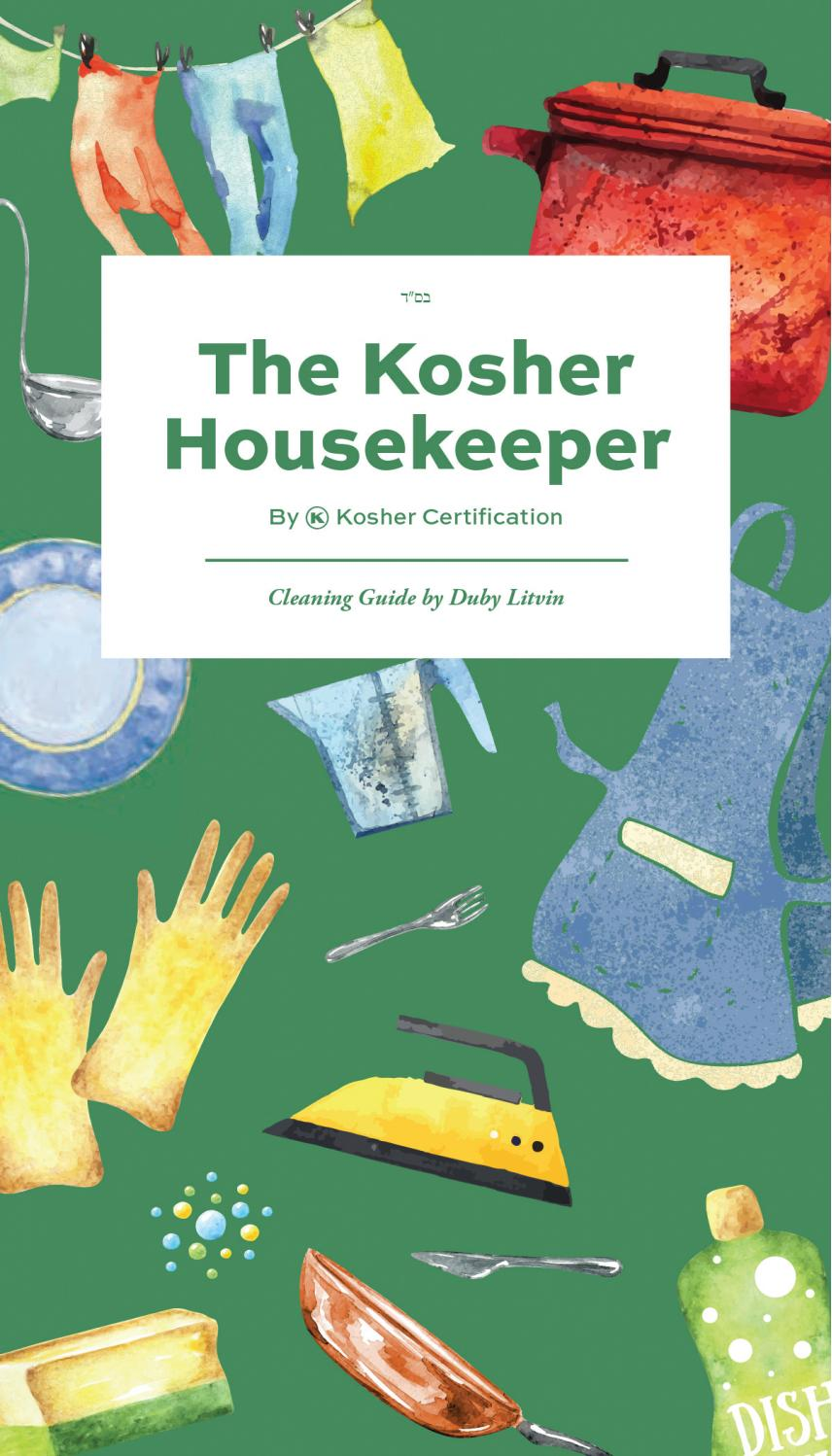 The kosher housekeeper cleaning guide by spotlight for Kosher cleaning requirements