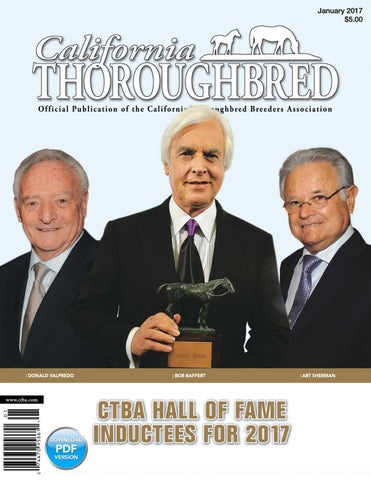 California Thoroughbred Magazine January 2017 by CTBA - issuu