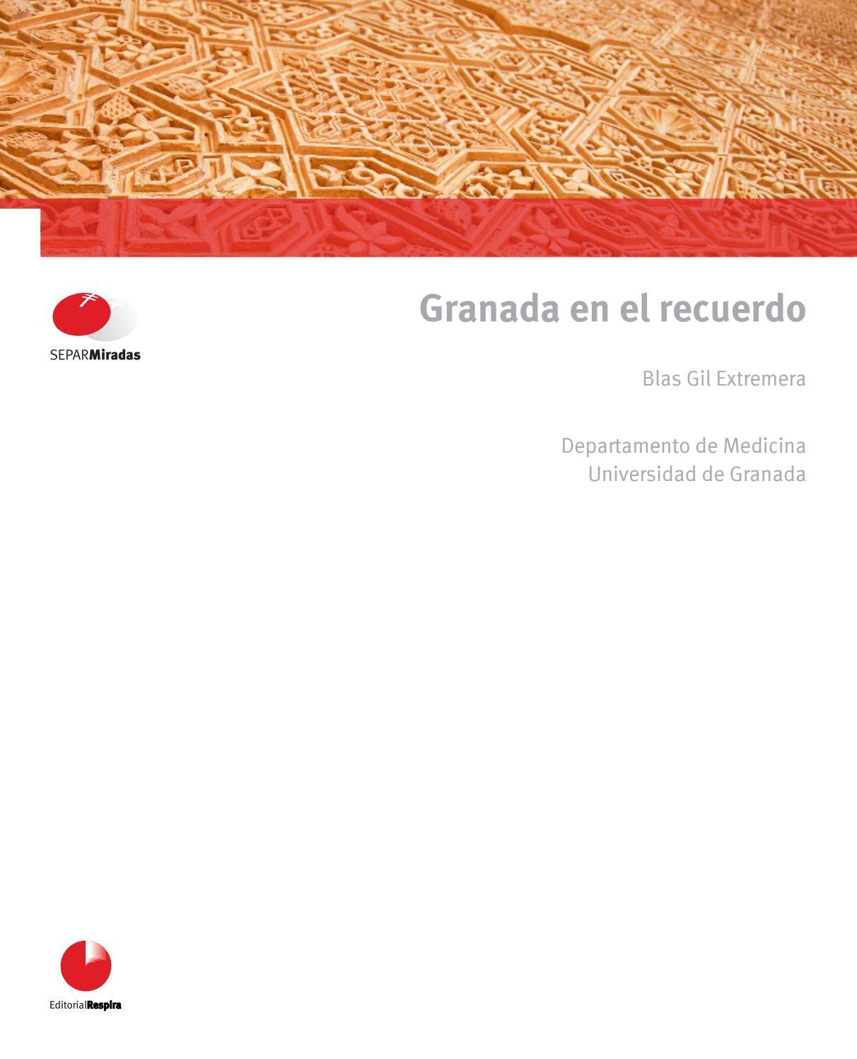 Granada en el recuerdo by SEPAR - issuu