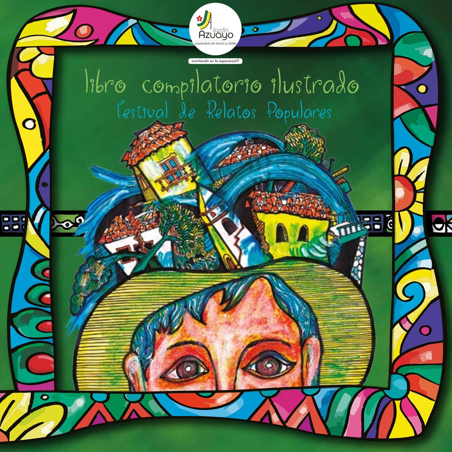 02149840f Festival de relatos populares jardin azuyao 2016 by jardinazuayo - issuu
