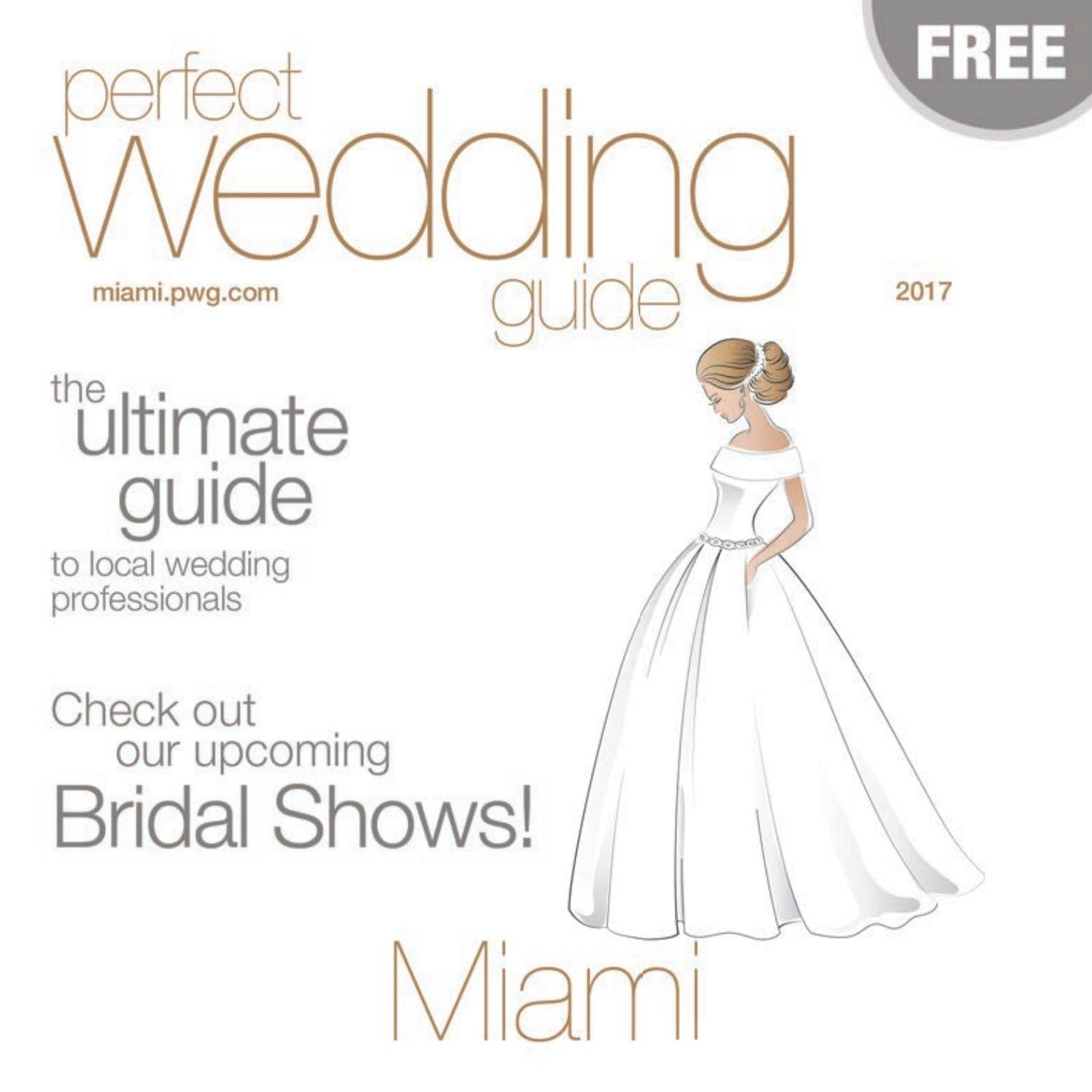e8623c341a7 Perfect Wedding Guide Miami Winter Spring 2017 by Rick Caldwell - issuu