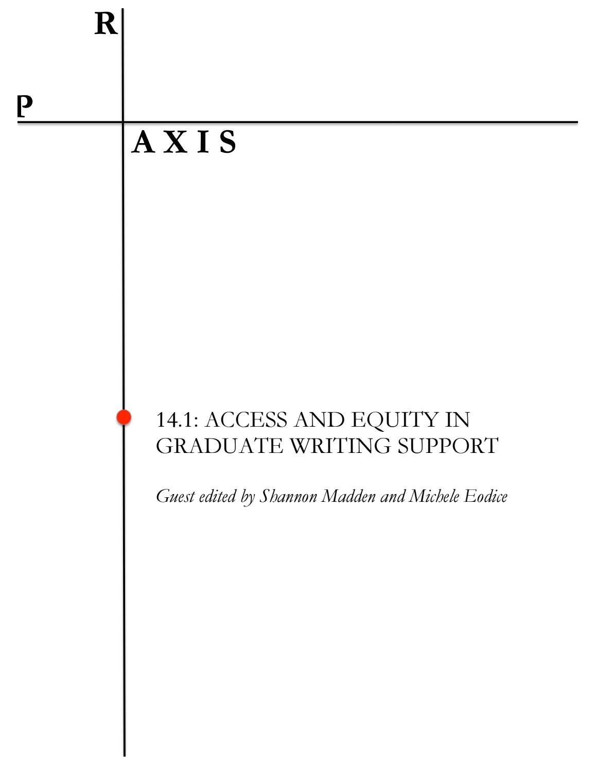 Praxis 14.1 Access And Equity In Graduate Writing Support By