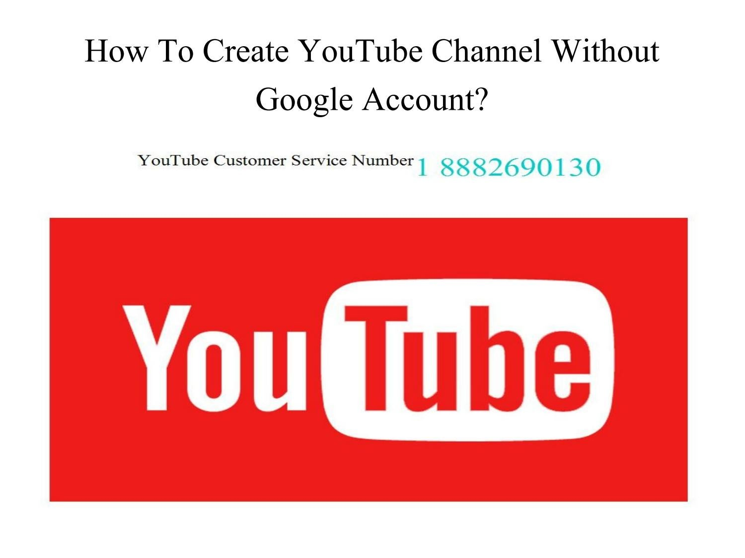 How to create youtube channel without google account? by