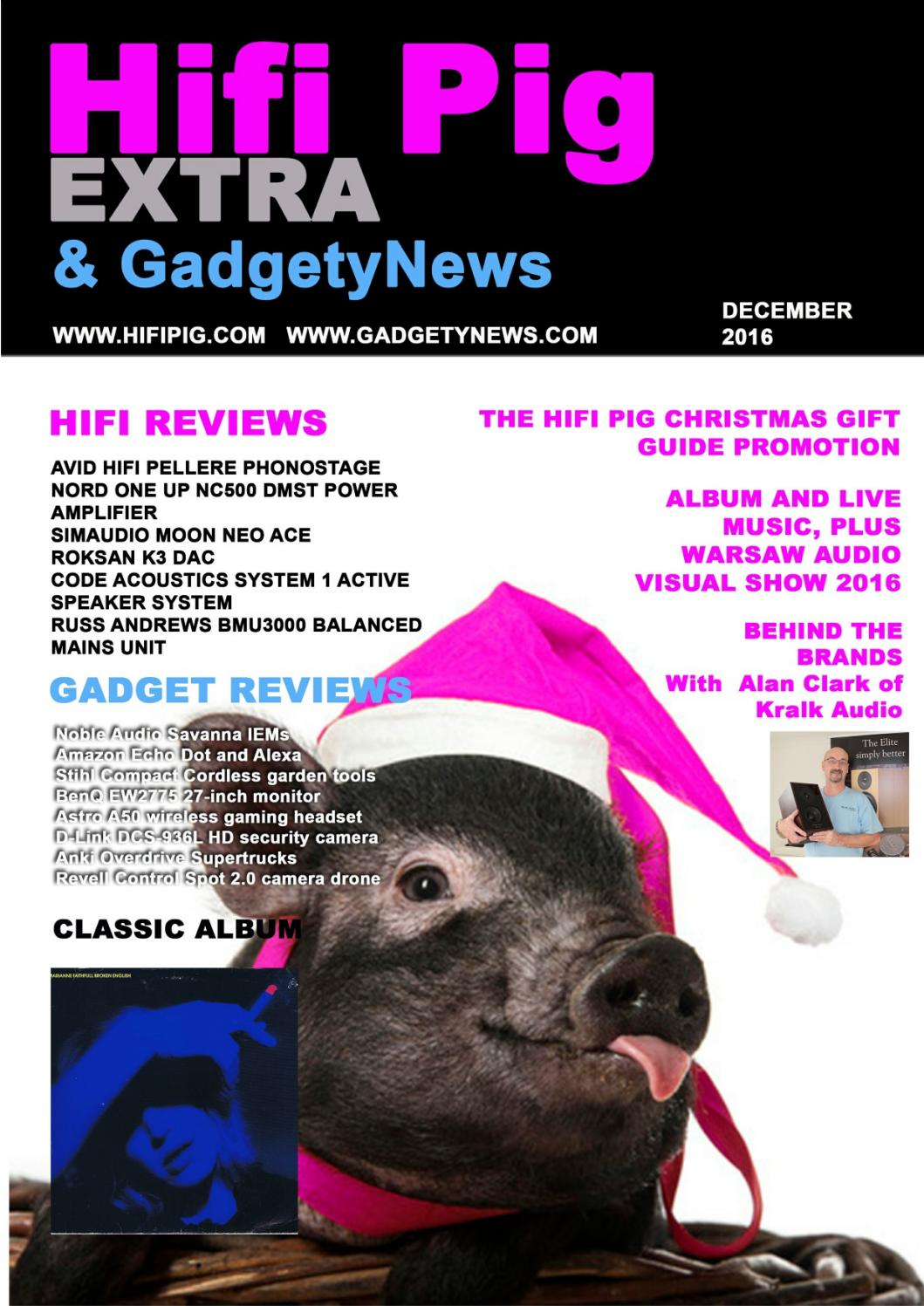 hifi pig extra and gadgety news december 2016 by hifi pig issuu