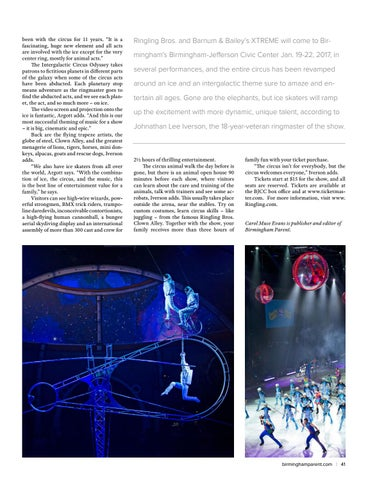 "been with the circus for 11 years. ""It is a fascinating, huge new element  and all acts are involved with the ice except for the very center ring, ..."