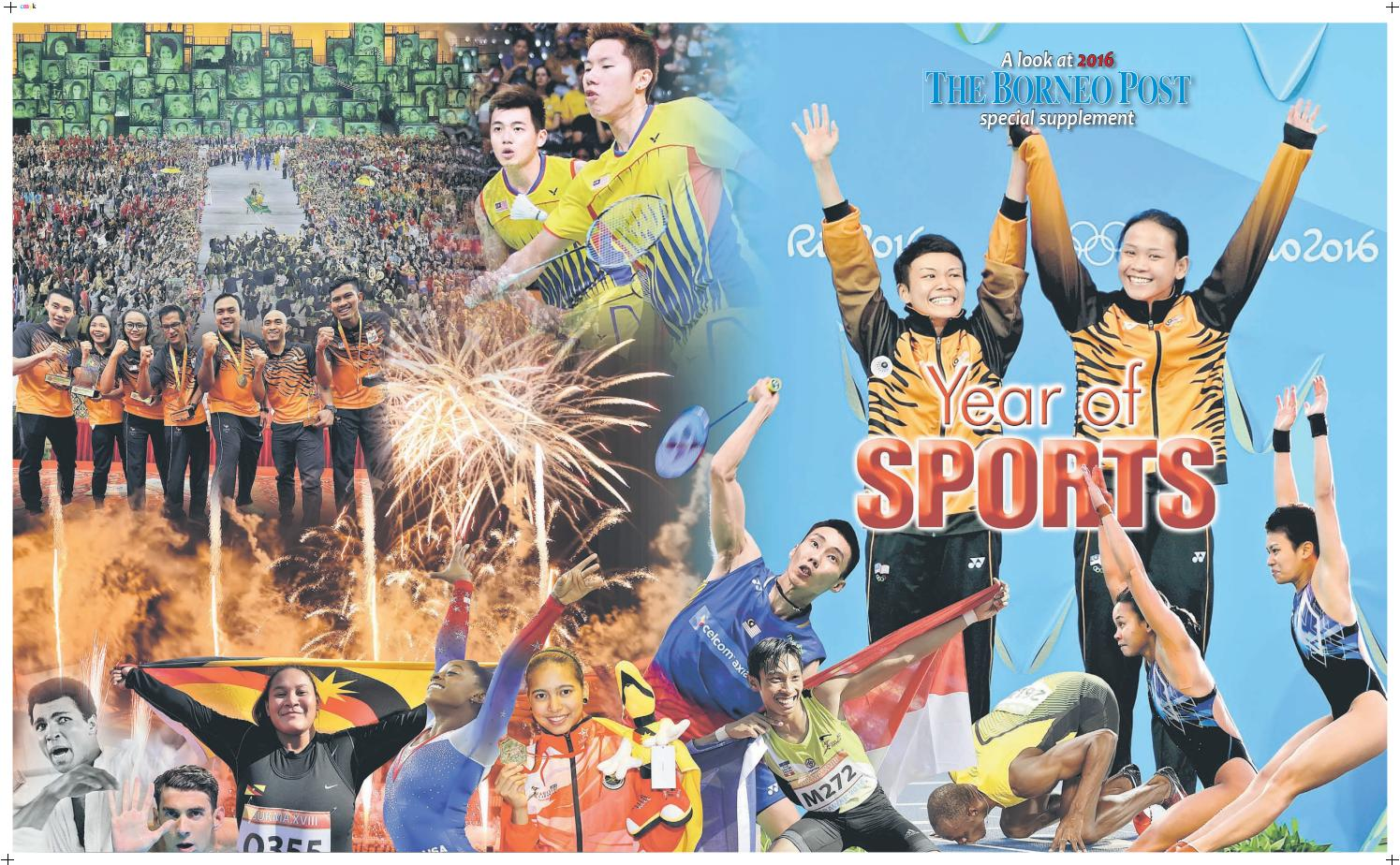 A LOOK AT 2016 SPECIAL SUPPLEMENT by Borneo Post - issuu