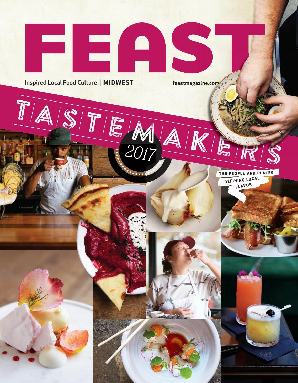 January 2017 Feast Magazine by Feast Magazine - issuu