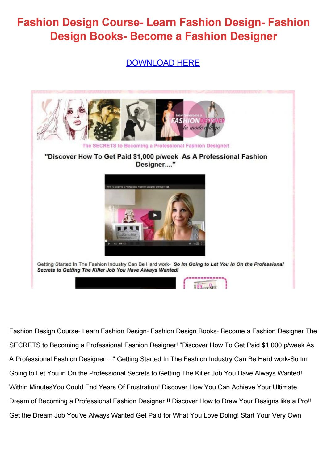 Fashion Design Course Learn Fashion Design Fashion Design Books Become A Fashion Designer By Shoultsmullican Issuu