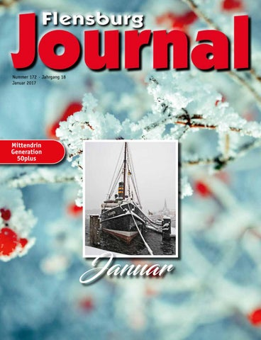 Flensburg Journal 172 Januar 2017 by verlagskontor-adler - issuu