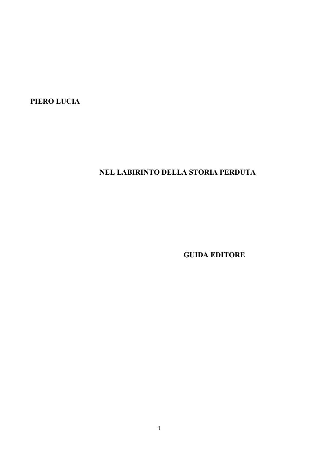 6ffbad3767 Nel labirinto della storia perduta by Piero Lucia - issuu