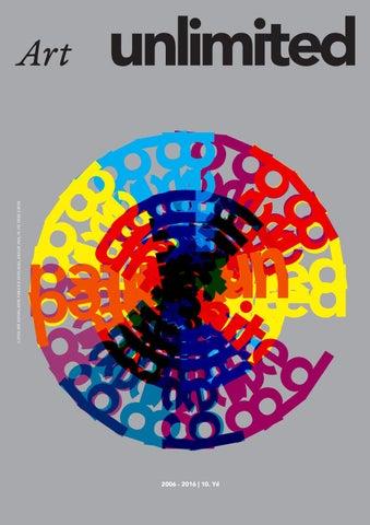 8b06b2c4048dd ART UNLIMITED 10. YIL ÖZEL SAYI by Art Unlimited - issuu