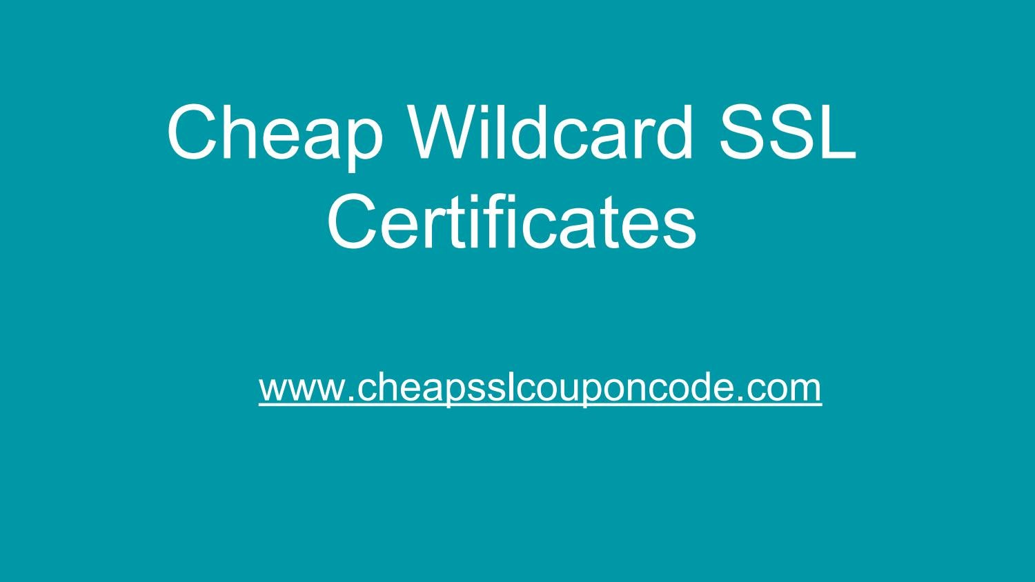 Cheap Wildcard Ssl Certificates By Cheap Ssl Coupon Code Issuu