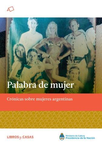 fb9245c6e39d Palabra de mujer. Crónicas sobre mujeres argentinas. by CulturaAr ...