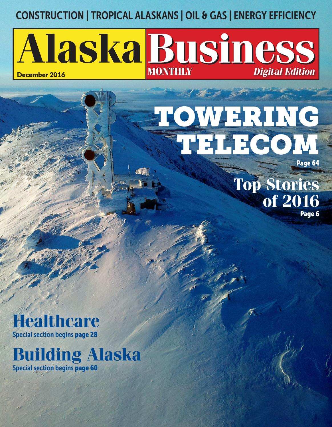 Alaska Business Monthly December 2016 by Alaska Business - issuu
