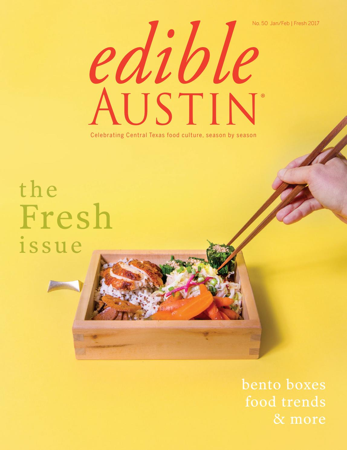 Edible Austin Fresh 2017 by Edible Austin - issuu