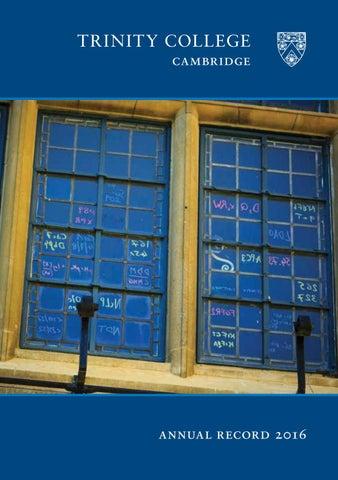 445b55756a Trinity College Annual Record 2016 by Trinity College Cambridge - issuu