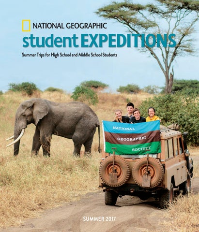 2017 National Geographic Student Expeditions By National Geographic
