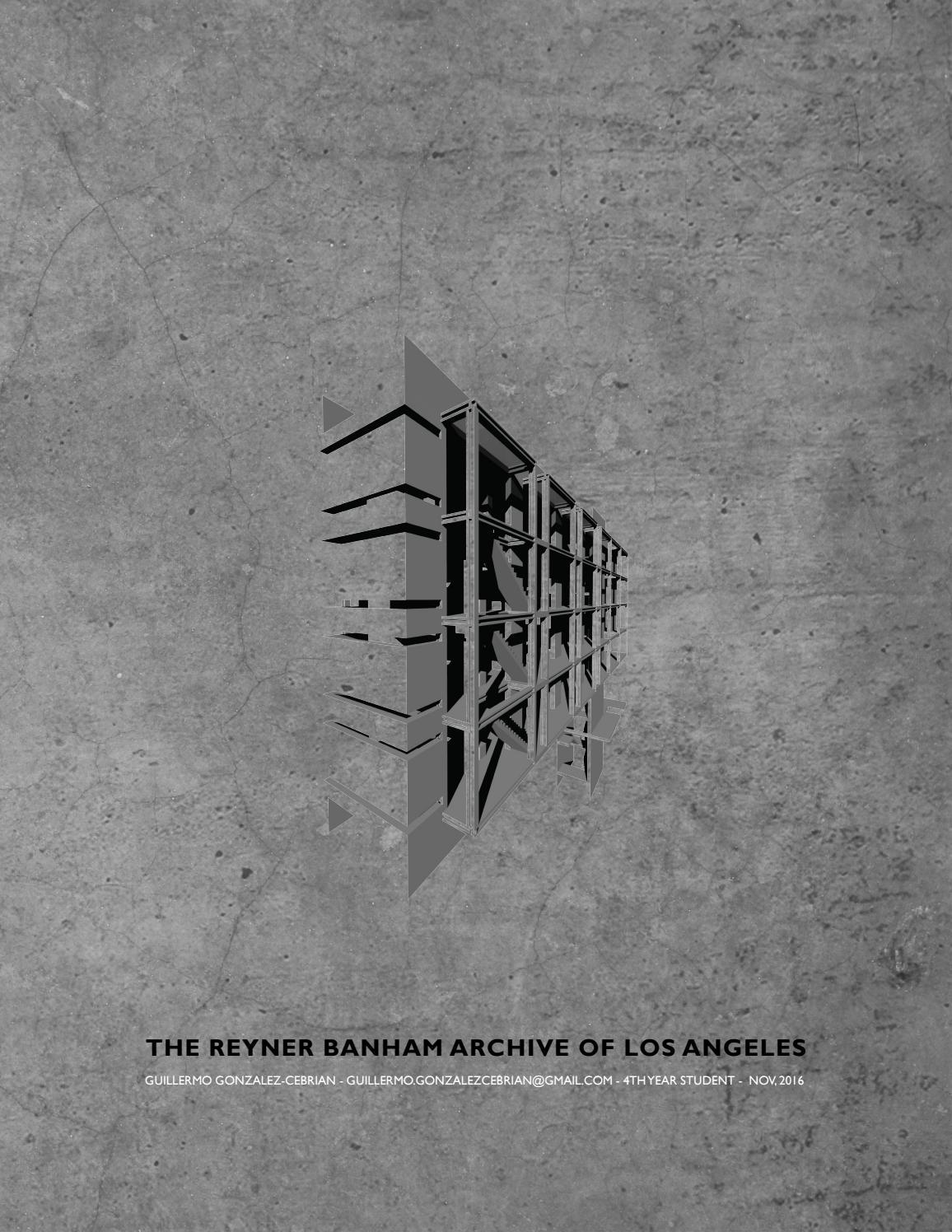 The Reyner Banham Archive of Los Angeles - Guillermo Gonzalez ...