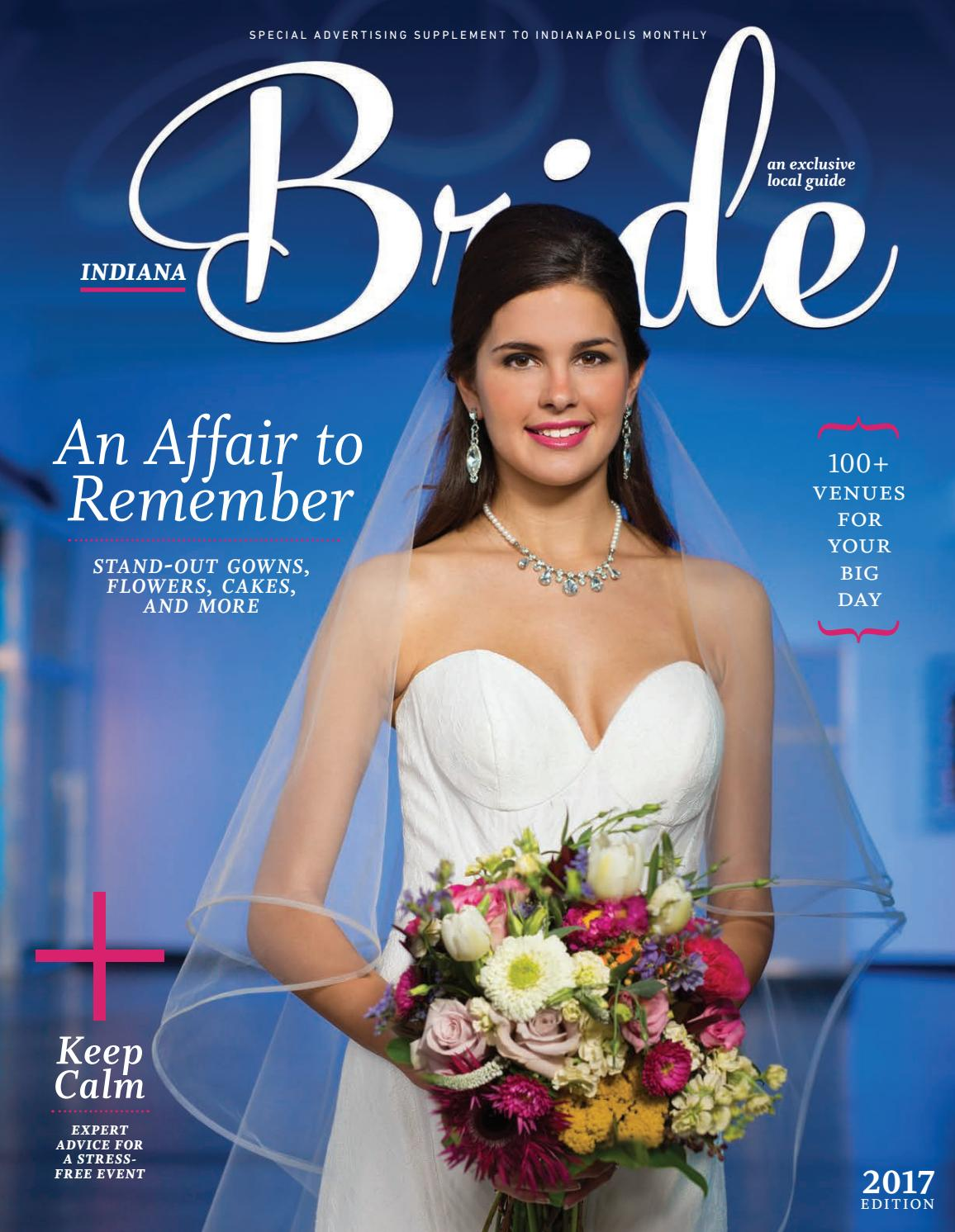0150e2c7d84 2017 indianapolis Monthly Bride by Indianapolis Monthly - issuu