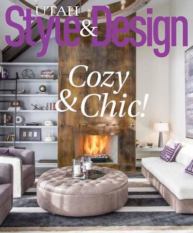 Utah Style & Design Winter 2017 by Utah Style & Design - issuu