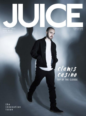 3467f5b73b3e1 JUICE January 2017 - Clams Casino   Issue  220 by JUICE - issuu