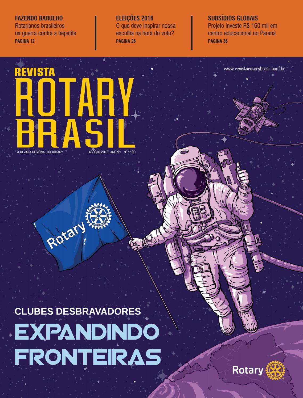 0fcc4ea9d6e 1130 - Revista Rotary Brasil - Agosto de 2016 by Revista Rotary Brasil -  issuu