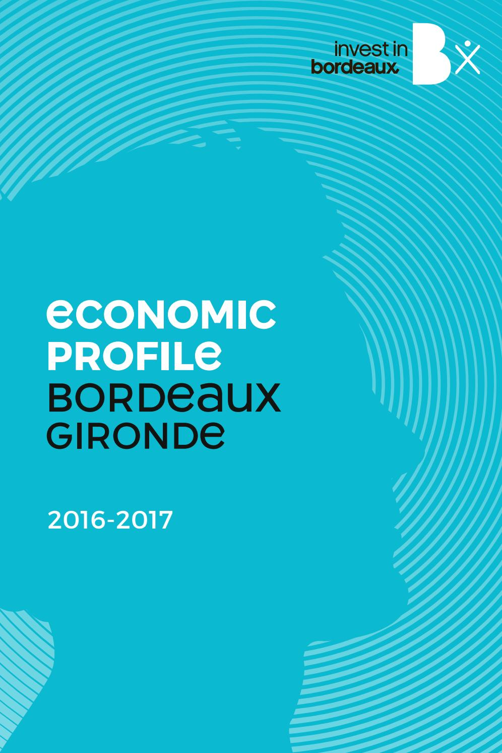 Bordeaux Economic Profile 2017 By Invest In Bordeaux Issuu