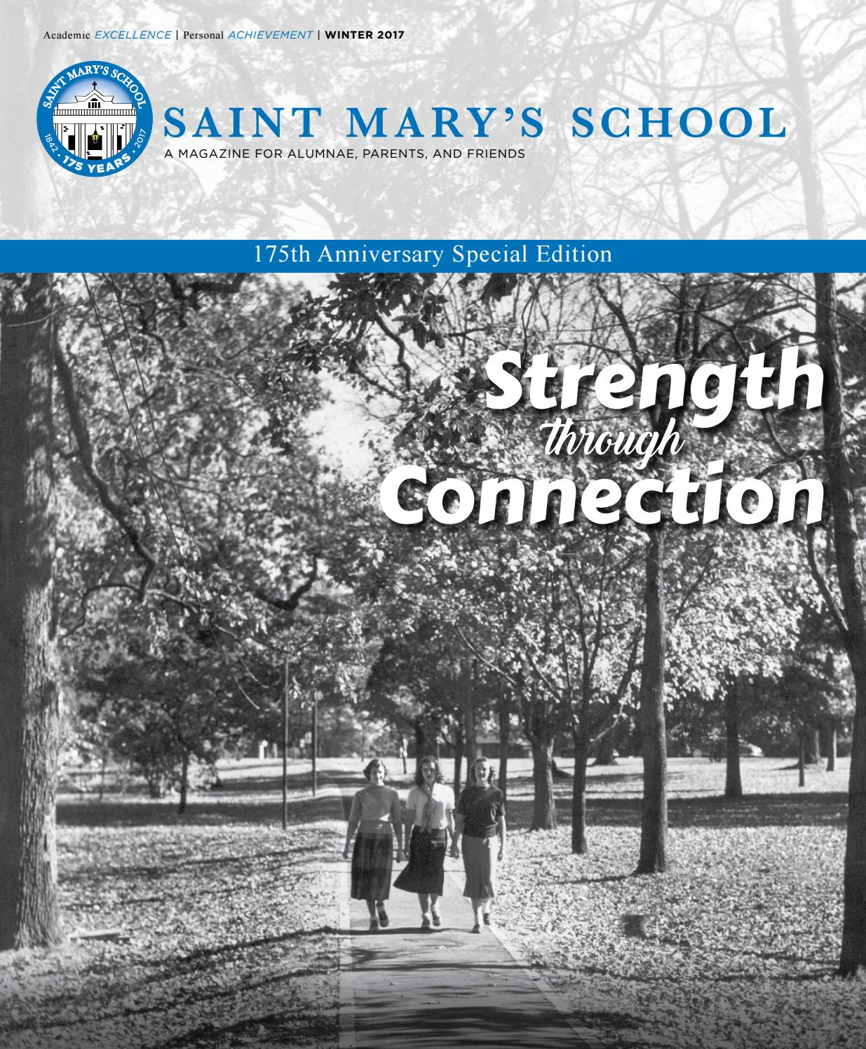 Saint Mary S School Alumnae Magazine Winter 2017 By Saint Mary S School Issuu