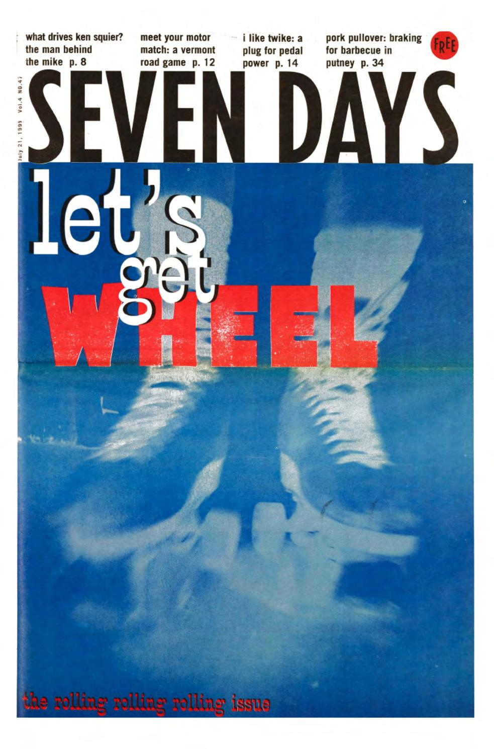 Seven Days, July 21, 1999 by Seven Days - issuu
